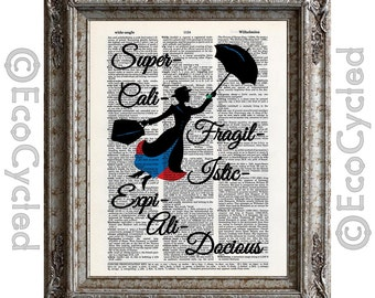 Mary Poppins 2 Supercalifragilisticexpialidocious Vintage Upcycled Dictionary Art Print Book Art Print Nonsense book lover art silhouette
