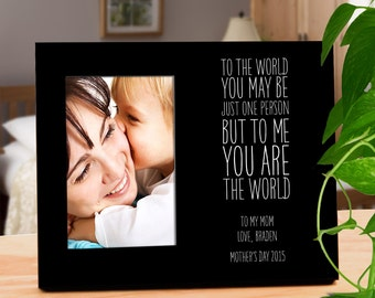 To Us You Are the World : Personalized Picture Frame for Parent, Spouse, or Special Friend - Great for Mother's Day & Father's Day