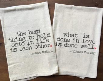 Pair of Love Quotes Flour Sack Tea Towels