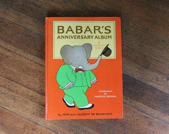 Vintage Children's Book - Babar's Anniversary Album, 6 Favorite Stories by Jean De Brunhoff (1981 Random House, NY)
