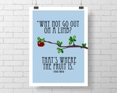 Why not go out on a limb- Apple tree print- Inspirational Print - Mark Twain