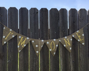 I'm One Burlap Banner / Bunting