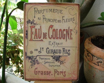 French shabby chic Parfumerie, Eau de Cologne, Giraud Fils, wooden sign shop advertising