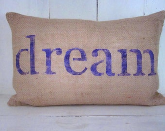 Burlap pillow, dream pillow, word pillow, shabby chic, farmhouse decor, decorative pillow, purple pillows, inspirational