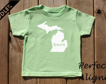 Michigan Home State BORN Unisex Toddler T-shirt - Baby Boys or Girls