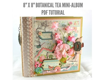 "8""x8"" Botanical Tea Mini-Album PDF Tutorial"