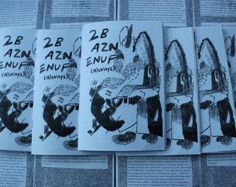 2B AZN ENUF (always) - Zine