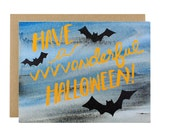 Halloween Card - Happy Halloween Card - Have A Vvvvonderful Halloween