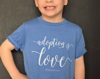 PRE-ORDER Adoption Is Love Kids YOUTH T Tee Shirt / Mercy Ink Adoption Fundraiser