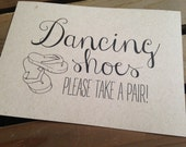 Wedding Signage - Dancing Shoes Please Take a Pair Sign - Reception - Flip Flops - Recycled - Eco Friendly