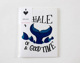 WHALE of a Good Time Card