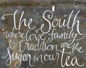 The South handpainted tin sign