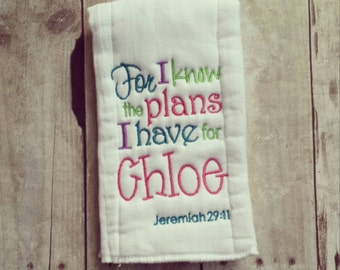 Personalized baby girl burp cloth - For I know the plans