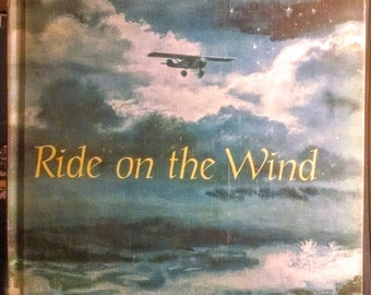 Ride on the Wind by Alice Dalgliesh & Charles Lindbergh