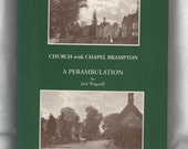 A Tale of Two Villages, Church with Chapel Brampton, A Perambulation, Jack Wagstaff, Church History, Northampton, Vintage Book