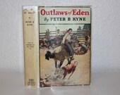 Outlaws of Eden by Peter B. Kyne 1930, Antique Books, Vintage Books, Green Books, Green Decor, Dustjacket, 1930s