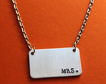 Mrs Necklace, Mrs. Just Married, Bridal Gift, Bride to Be, Simple Necklace, Minimalist Jewelry Handstamped Necklace