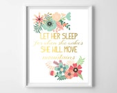 Pink Gold Nursery-Let Her Sleep for When She Wakes She Will Move Mountains Art Print by paper and palette