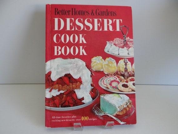 1960 Better Homes And Gardens Dessert Cookbook Perfect Cakes