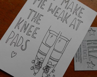 roller derby, love, you make me weak at the knee pads, valentines, lovely, quirky, greetings card, derby wife