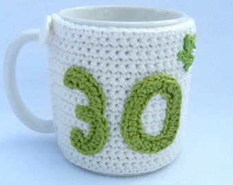 Crochet mug cozy 30th Birthday gift.