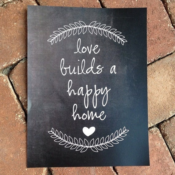 love builds a happy home chalkboard printable personalized