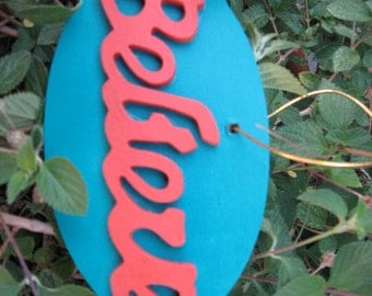Wood Believe Ornament or Wall Hanging Pink & Turquoise