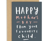Favourite Child Mother's Day Card - Card for Mum - CC55
