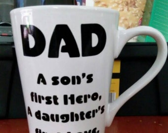 Dad,  Son's First Hero, Daughter's First Love Coffee Mug,  Father's Day,