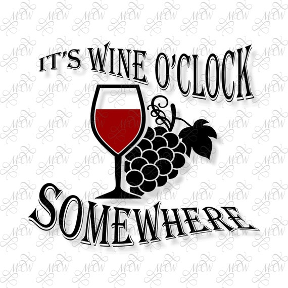 It S Wine O Clock Somewhere