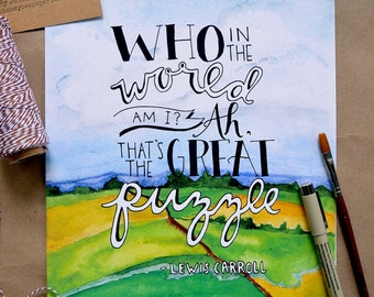 Inspirational Quote/ Watercolor Quote Art/ Alice in Wonderland Quote- 8x10