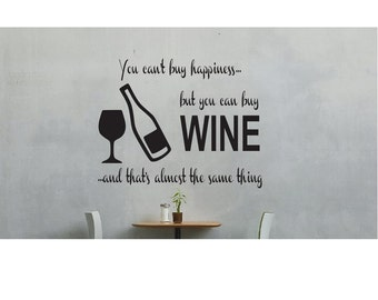Wine Wall Quote Sign Vinyl Decal Sticker multiple sizes wall lettering  you cant buy happiness but you can buy wine