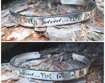 It's only forever...Not long at all- Hand stamped cuff, Labyrinth quote, movie, fan, Jareth