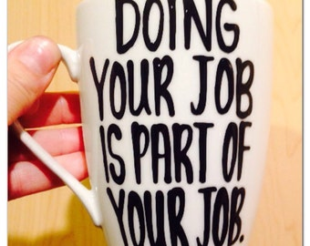 Doing your job is part of your job- Let's have a meeting about a meeting- office humor- coworker gift- coffee mug funny coffee cup