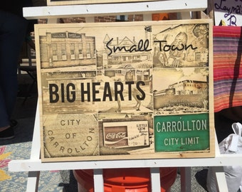 Small Town Big Hearts with photos of Carrollton, Georgia Landmarks on a Wood Block