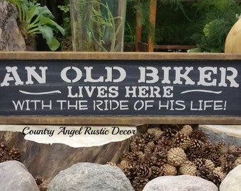 Motorcycle Sign. An OLD BIKER lives here with the RIDE of his life, Biker Sign, Man Cave Decor. Garage Decor, Motorcycle Decor, Rustic Sign.