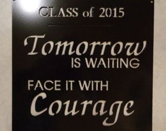 Metal  Sign with  graduation quote