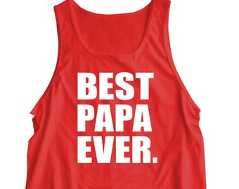"""New """"Best Papa Ever."""" Tank Top For Father's Day, Birthday, Party, Husband, Grandpa, Father, Boyfriend, Brother, Friend, Family"""