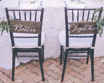 "Wood Bride & Groom ""Better Together"" Wedding Chair Signs Set of 2 (With Twine)"