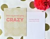 INVENTORY SALE - Crazy - Friendship Card - Greeting Card - Best Friend Card - Husband Card - Grandparents Day Card - Girlfriend Card