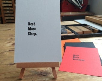 Letterpress typeset card - need more sleep