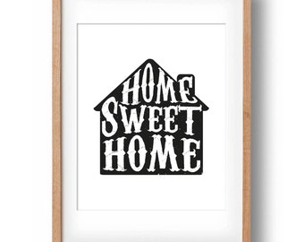 Home Sweet Home Print, Home Sweet Home Sign, Housewarming Gift, Printable Wall Decor, Home Decor, Typography Poster: INSTANT DOWNLOAD