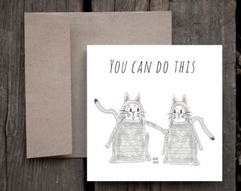 Encouragement Card, Friendship Encouragement Card, You can do this, Motivational, cat card, gray tiger cats