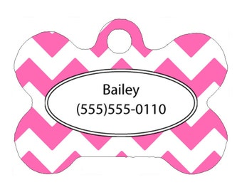 Pet Tag, Dog Tag, One Sided Personalized Pet ID Tag, Bone Shaped Pet Tag, Aluminum, Hot Pink Chevron Design, Custom Colors