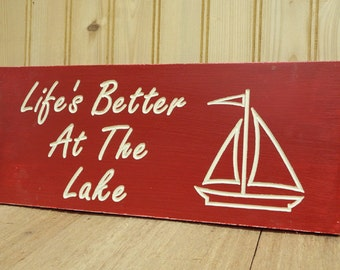V carved wood sign Life is better at the lake  5-1/2 inches by 14 inches