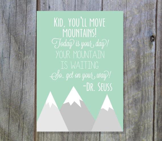 Dr Seuss Kid You Ll Move Mountains: Kid You'll Move Mountains Mint Aqua Dr. Seuss Instant
