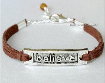 Believe Charm Bracelet - Believe Bracelet , Motivational Faith Bracelet, Faux Suede Leather Cord w/ Extension Chain, Gift For Her , BFF, 755