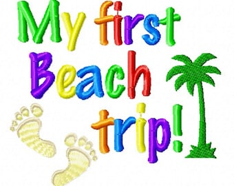 Instant Download: My First Beach Trip Embroidery Design
