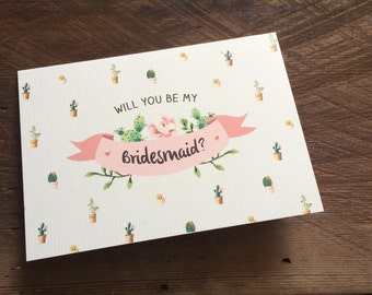 Will you be my Bridesmaid or Maid of Honour cactus cards
