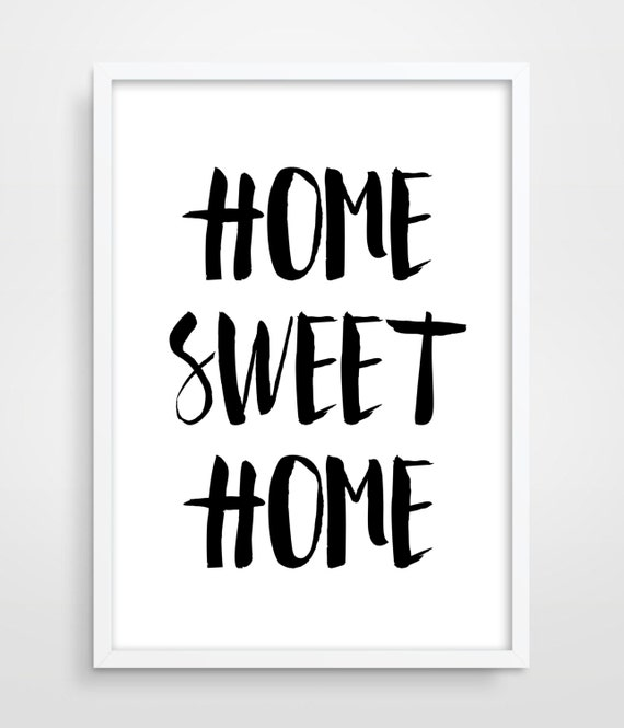 Print Home Sweet Home Apartment Decor Digital Art Quote Home